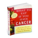What to Eat If You Have Cancer book cover
